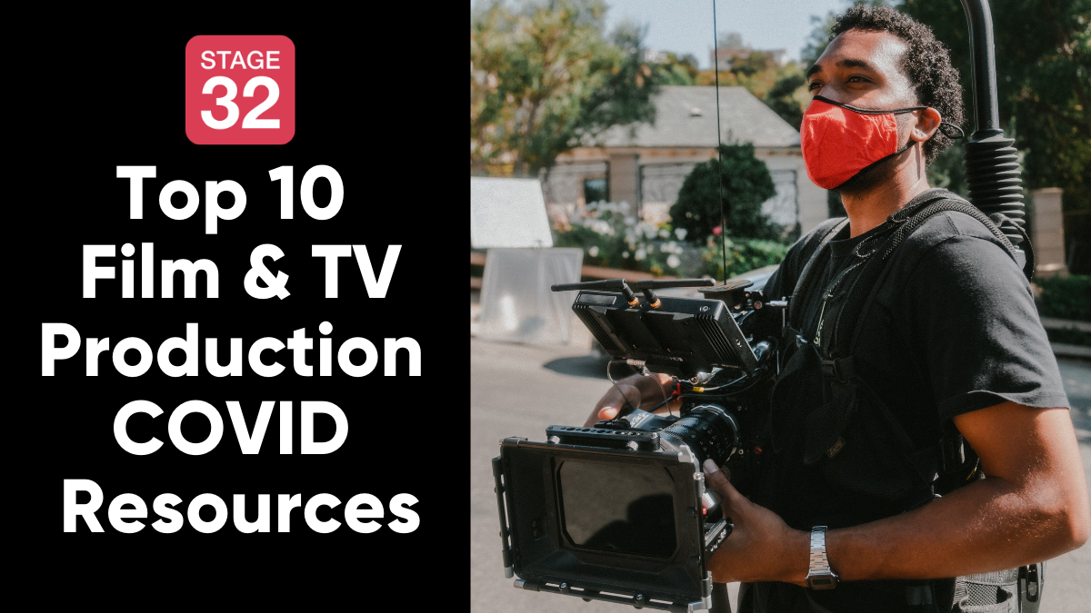 Top 10 Film  TV Production COVID Resources