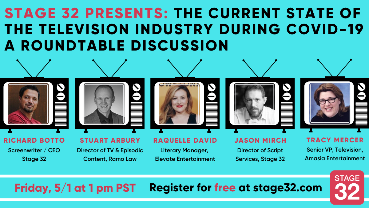 Stage 32 Presents The Current State of the Television Industry During COVID19  A Roundtable Discussion