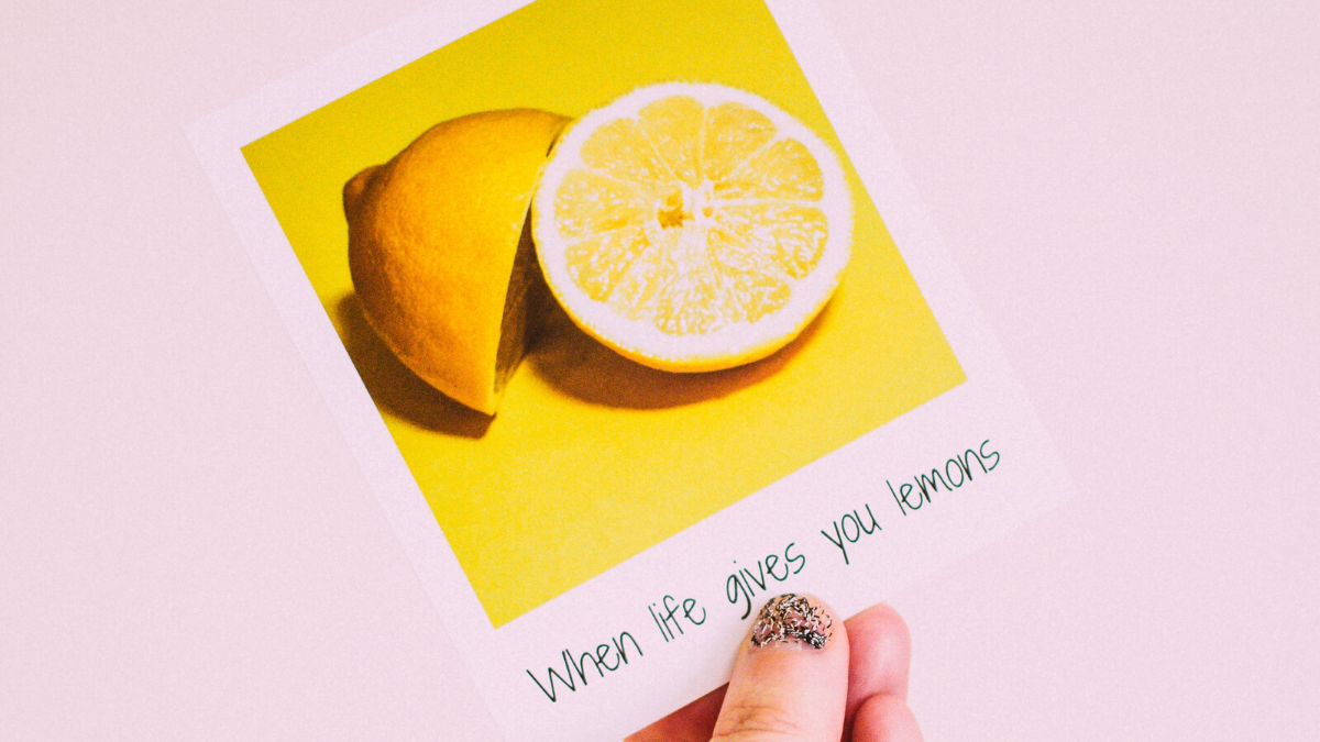 When Life Gives You Lemons Open a Lemonade Company  How to Use Struggles as Creative Fuel