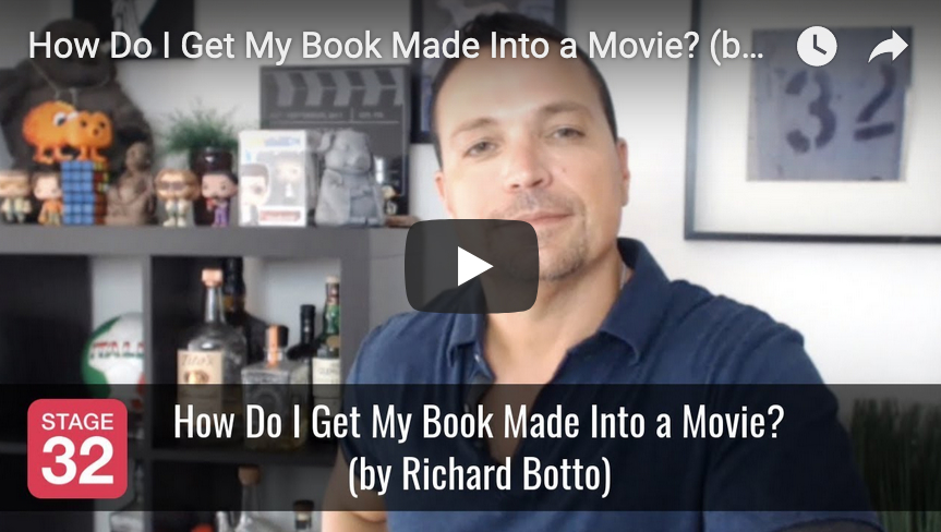 How Do I Get My Book Made Into a Movie by Richard Botto
