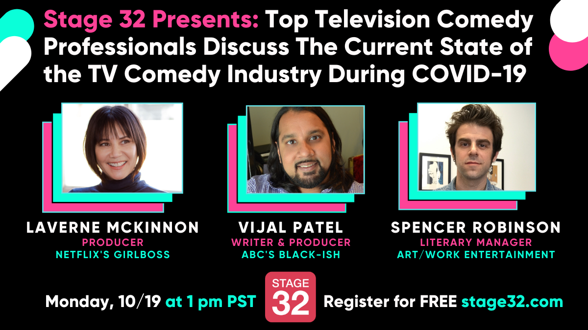 Stage 32 Presents Top Television Comedy Professionals Discuss The Current State of the TV Comedy Industry During COVID19