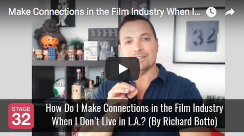 Richard Botto Answers How Do I Make Connections in the Film Industry When I Dont Live in LA