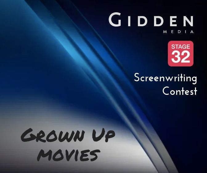 Grown Up Scripts Wanted for Gidden Media  Stage 32 Screenwriting Contest
