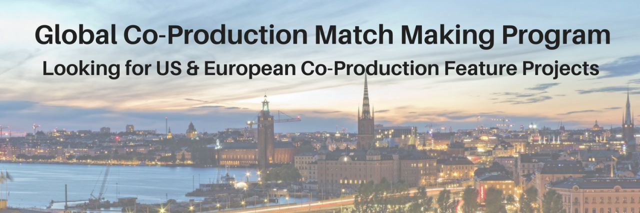 Global CoProduction Match Making Program  A Unique Opportunity for US Filmmakers  Stage 32 Partners With Europe