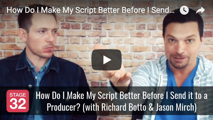 How Do I Make My Script Better Before I Sent it to a Producer with Richard Botto  Jason Mirch