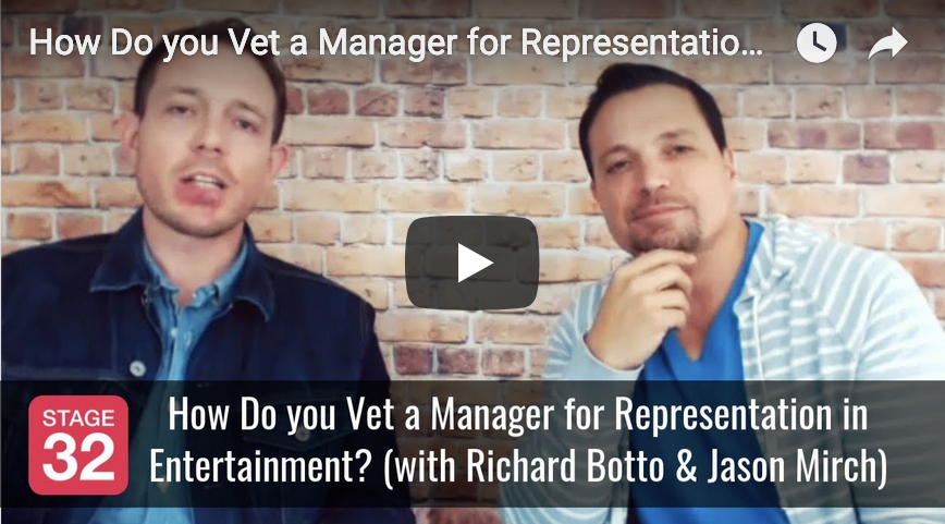 How Do you Vet a Manager for Representation in Entertainment with Richard Botto  Jason Mirch