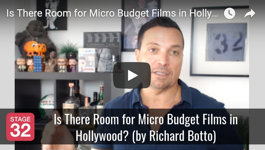 Is There Room for Micro Budget Films in Hollywood by Richard Botto