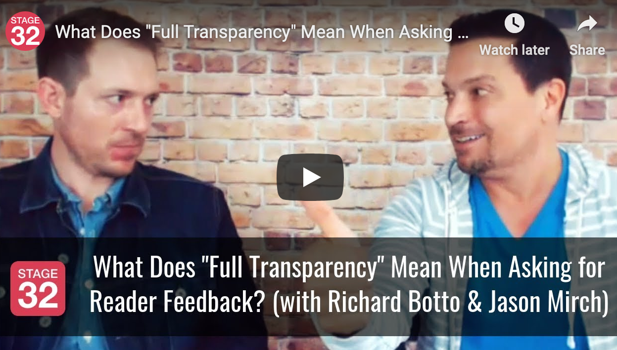 What Does Full Transparency Mean When Asking for Reader Feedback with Richard Botto  Jason Mirch