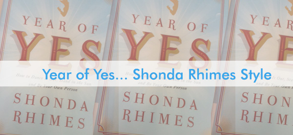 A Year of Yes Shonda Rhimes Style