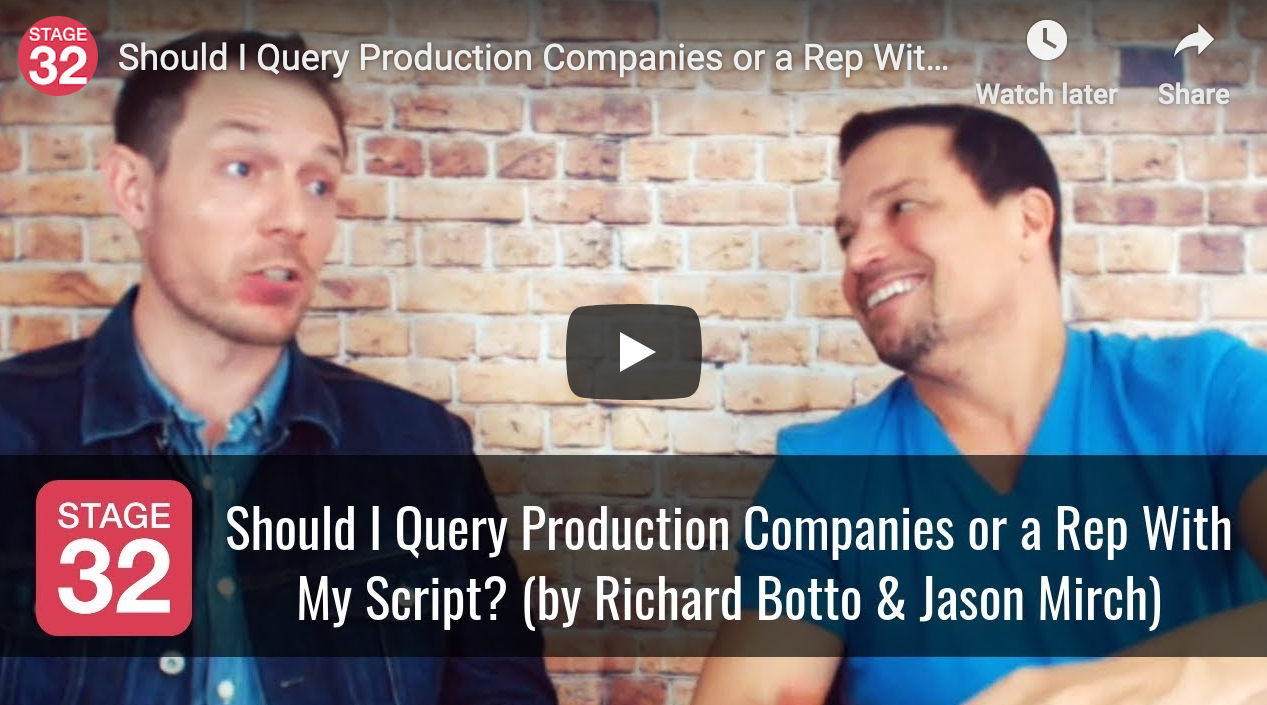 Should I Query Production Companies or a Rep With My Script by Richard Botto  Jason Mirch