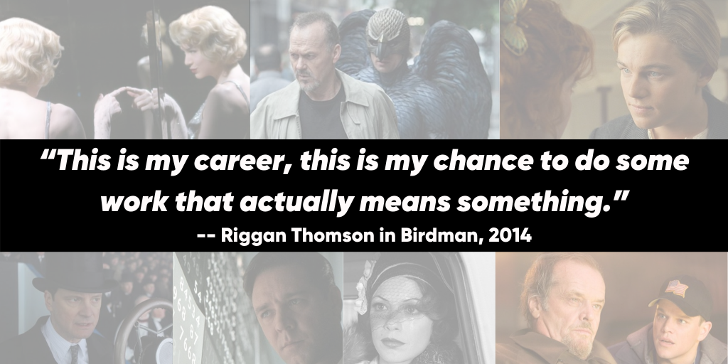 Big things have small beginnings sir  Inspirational Quotes from OscarWinning Films