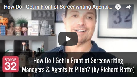Richard Botto Answers How Do I Get in Front of Screenwriting Managers and Agents to Pitch