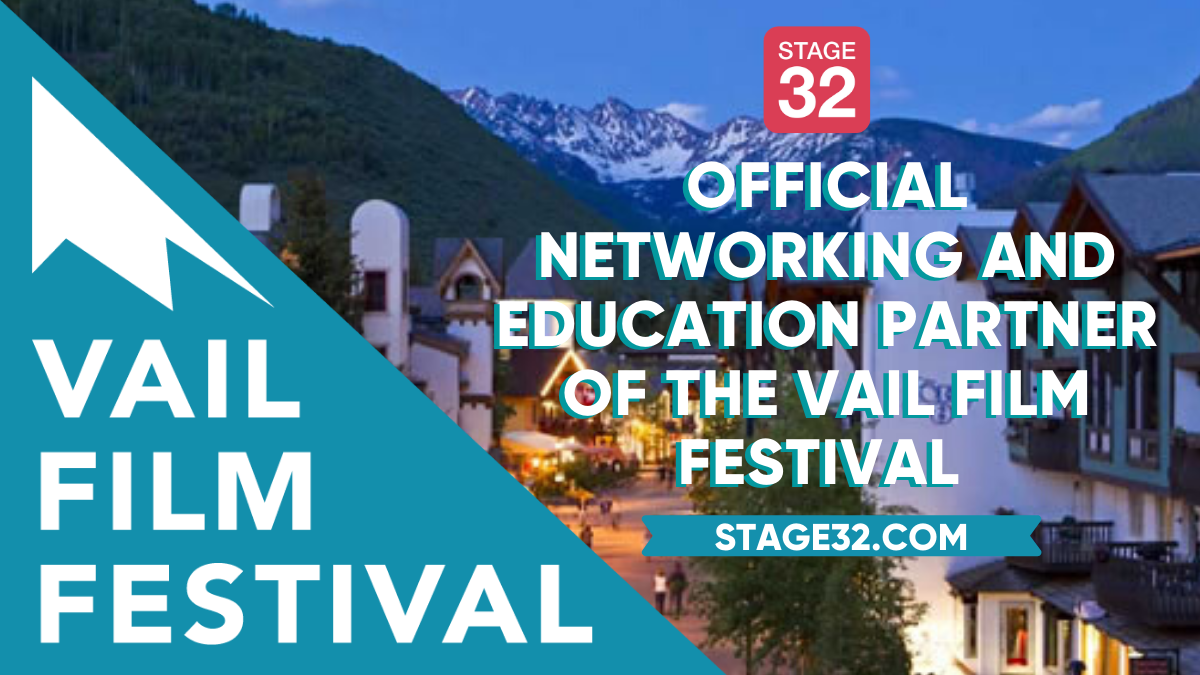 SPECIAL ANNOUNCEMENT Stage 32 is the Official Networking  Education Partner of Vail Film Festival