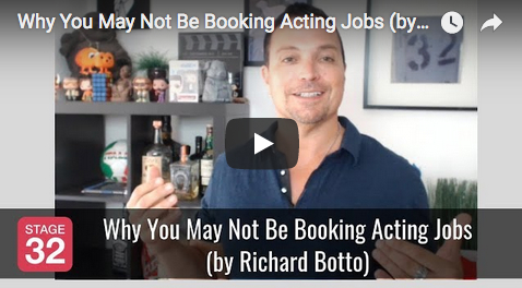 Why You May Not Be Booking Acting Jobs by Richard Botto
